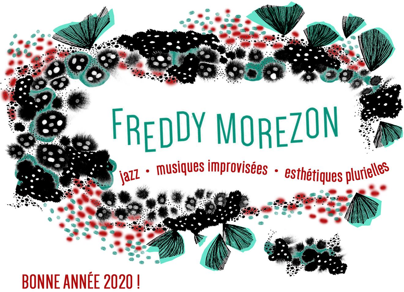 Freddy Morezon - Newsletter janvier 2020