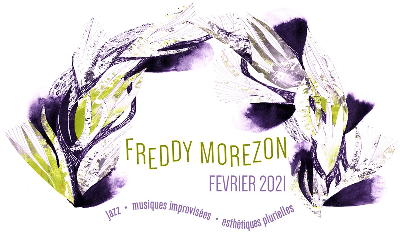 Freddy Morezon - Newsletter février 2021