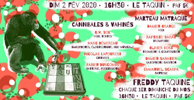 Freddy Taquine : Marteau Matraque + Cannibales & Vahinés