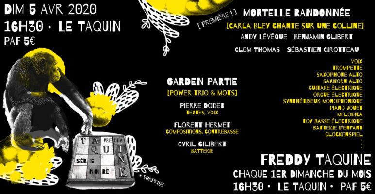 Freddy Taquine série noire : Garden Partie & Mortelle Randonnée [remplacé par Freddy Tachloroquine]