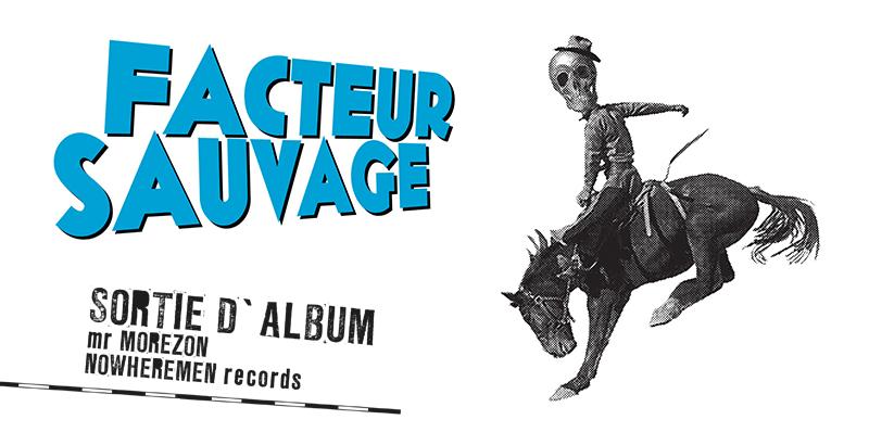 Facteur Sauvage // NOUVEL ALBUM