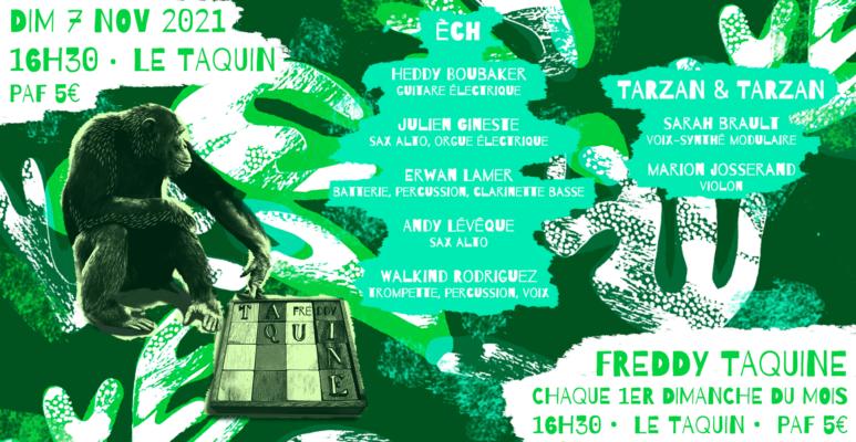 Freddy Taquine - Tarzan & Tarzan + Èch