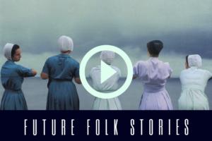 FUTURE FOLK STORIES