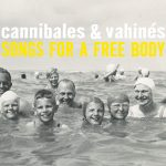 Songs for a Free Body