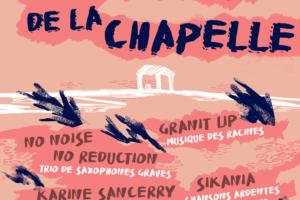 Les échappées de la chapelle